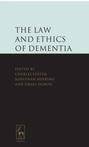 Law and Ethics of Dementia